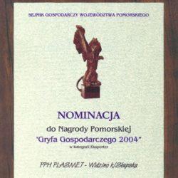 Nominacja do Nagrody Pomorskiej Gryfa Gospodarczego 2004 w kategorii Eksporter