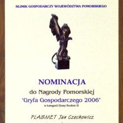 Nominierung zum Pommerschen Preis Wirtschaftsgreif 2006